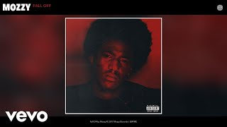 Mozzy - Fall Off (Audio)