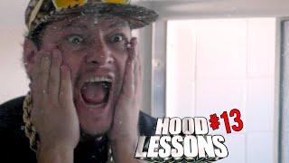 Hood Lessons Episode 13 - Hood Alone