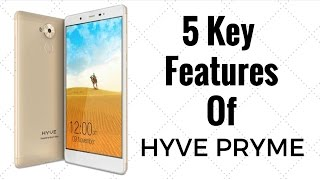 5 Key Features of Hyve Pryme You Should Know | Gadgets To Use