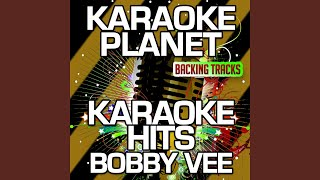 Run to Him (Karaoke Version With Background Vocals) (Originally Performed By Bobby Vee)
