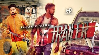 Trailer (Full Video) |  Sagar Cheema | Latest Punjabi Songs 2016 | Mp4 Records