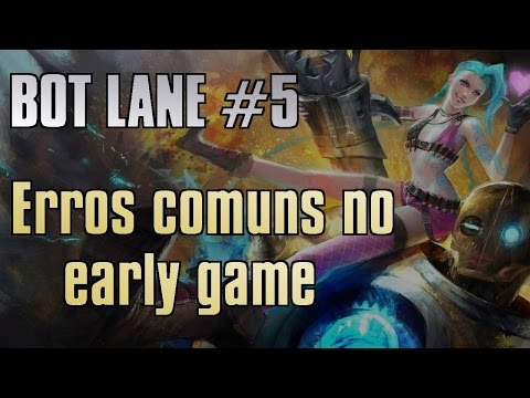watch Bot lane # 5 - Erros comuns no early game