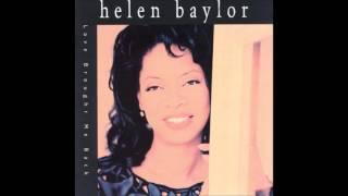 Love Brought Me Back - Helen Baylor