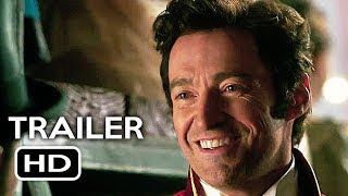 The Greatest Showman Official Trailer #2 (2017) Hugh Jackman, Zac Efron Musical Movie HD