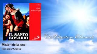 Renato D'Andrea - Misteri della luce