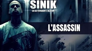 Sinik - L'Assassin (Son Officiel)