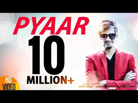Pyaar | Mani Ladla | J Star Productions | Latest Punjabi Song 2015 | Full Official Video - HD