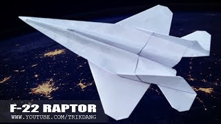 Best Paper Planes: How to make a paper airplane that FLIES | F-22 Raptor