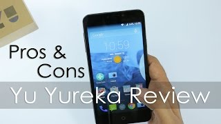Yu Yureka Smartphone Real Review with Pros & Cons