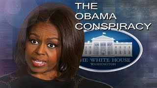 The Obama Conspiracy (Part 1) - Michelle Obama is a Man