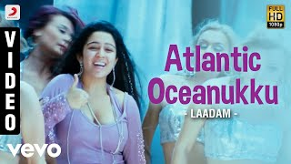 Laadam - Atlantic Oceanukku Video | Aravindhan, Charmi | Dharan