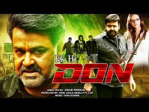 Xxx Mp4 Ek Hi Don 2016 Dubbed Hindi Movies 2016 Full Movie Mohanlal South Dubbed Hindi Films 3gp Sex
