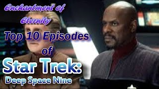Top 10 Episodes of Star Trek: Deep Space Nine