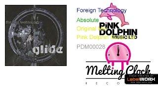 Foreign Technology - Absolute (Original Mix)