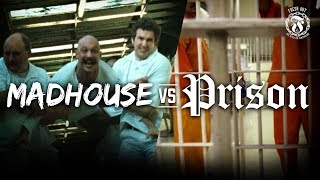 The Madhouse vs Prison - Is one better than the other? - Prison Talk 14.19