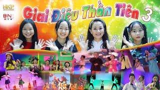 Chương trình ca múa nhạc thiếu nhi - Giai Điệu Thần Tiên 3 - Công ty HKP - Kênh ĐN1