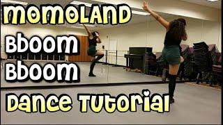 MOMOLAND (모모랜드) _ BBoom BBoom (뿜뿜) FULL DANCE TUTORIAL