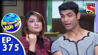 Badi Door Se Aaye Hain - बड़ी दूर से आये है - Episode 375 - 16th November, 2015