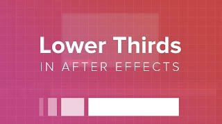How to Create a Lower Third in After Effects