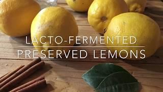 Lacto-Fermented Preserved Lemons