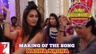Making of the song - Kadha Kadha - Aaha Kalyanam - [Tamil Dubbed]