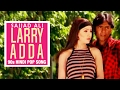 Larry Adda , Sajjad Ali , 90s Hindi Pop Songs , Archies Music