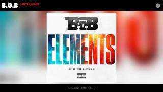 B.o.B - Earthquake (Audio)