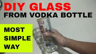DIY Glass from vodka , beer cut glass bottle project