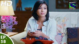 Kuch Rang Pyar Ke Aise Bhi - कुछ रंग प्यार के ऐसे भी - Episode 58 - 19th May, 2016