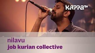 Nilavu - Job Kurian Collective - Music Mojo Season 3 - KappaTV