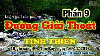 Lg Tác Phẩm: Đường Giải Thoát (9/9) của Ông THANH SĨ - Đ.Đ Trần Phú Hữu