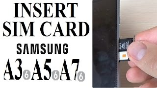 Samsung Galaxy A3, A5, A7, A9 (2016) - How to Insert SIM Card and Memory Card