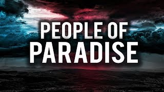THESE ARE THE PEOPLE OF PARADISE