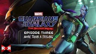 Guardians of the Galaxy TTG Episode 3: More Than A Feeling - iOS / Android Full Gameplay