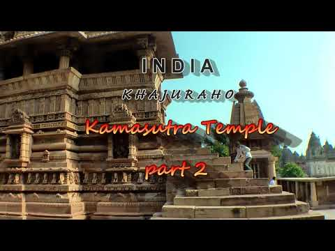 India Khajuraho Kamasutra Temple part2 Trip to Nepal Tibet India part 29 Travel video HD