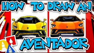 How To Draw A Lamborghini Aventador S (Front View)