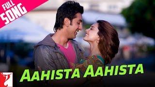 Aahista Aahista - Full Song - Bachna Ae Haseeno