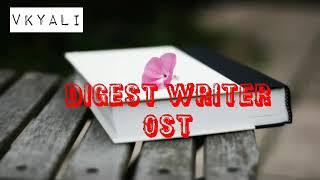 Digest Writer ost | Pakistani drama song