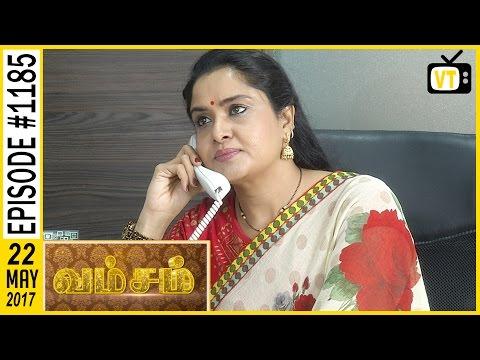 Vamsam - வம்சம் | Tamil Serial | Sun TV |  Epi 1185 | 22/05/2017