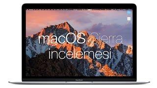 macOS Sierra İncelemesi [TÜRKÇE]