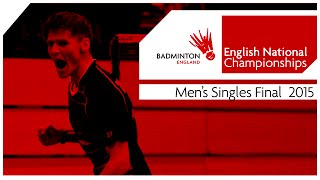 Men's Singles Final - 2015 English National Badminton Championships