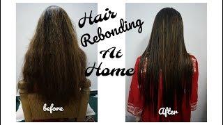 Hair rebonding at home ( Urdu / Hindi)