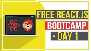 Free React.js Bootcamp - Day 1