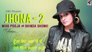 New Punjabi Songs 2016 | Jhona 2 | Jukebox HD | Miss Pooja | Shinda Shonki Latest Hits Top 10 song