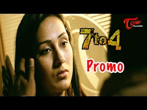 7 to 4 Movie Latest Promo | Anand Batchu, Raj Bala | 02
