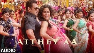 Full Song Aithey Aa   Bharat  Salman Khan, Katrina Kaif  Vishal  Shekhar Akasa, Neeti, Kamaal uploaded on 27 day(s) ago 212623 views