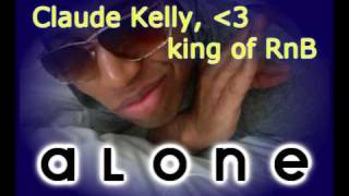 Alone - Claude Kelly
