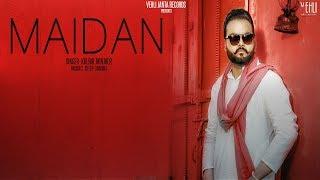 Maidan+-+Kulbir+Jhinjer+%28Full+Song%29+Latest+Punjabi+Songs+2018+%7C+Vehli+Janta+Records