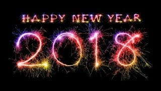 Happy New Year 2018, Wishes,Greetings, Quotes, New Year Whatsapp Massages ||