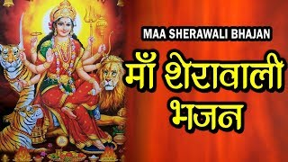 Maa Sherawali | Durga Maa Ka Non Stop | Hindi Bhajan